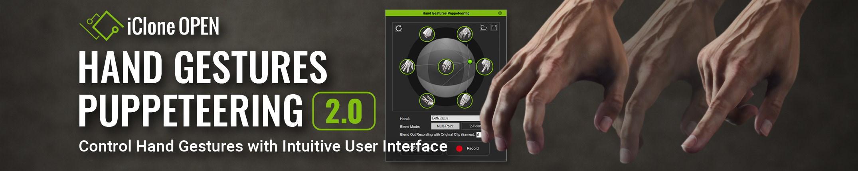 Hand Gesture Puppeteering v2.0 - iClone Free Plug-in