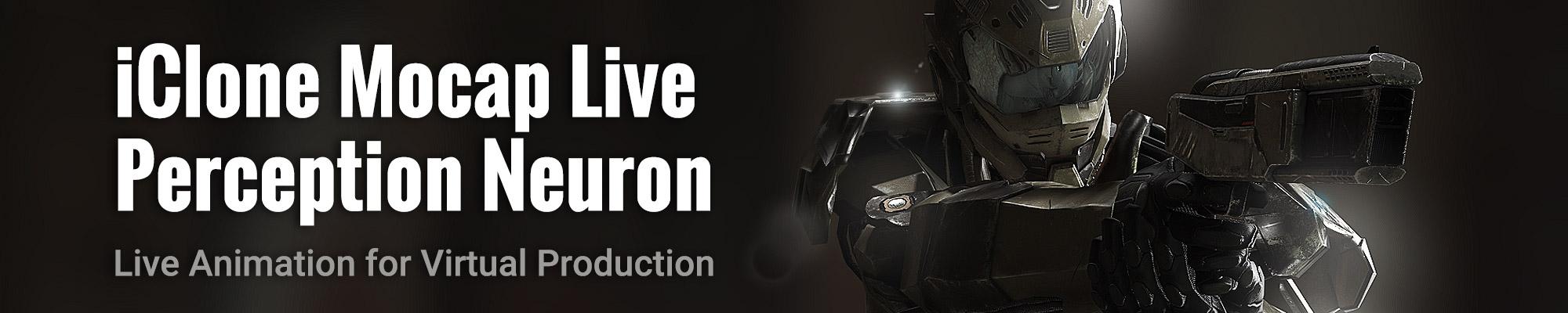 iClone Mocap Live for Perception Neuron