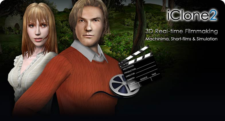iClone - Real-time 3D filmmaking, 3D character animation - Machinima
