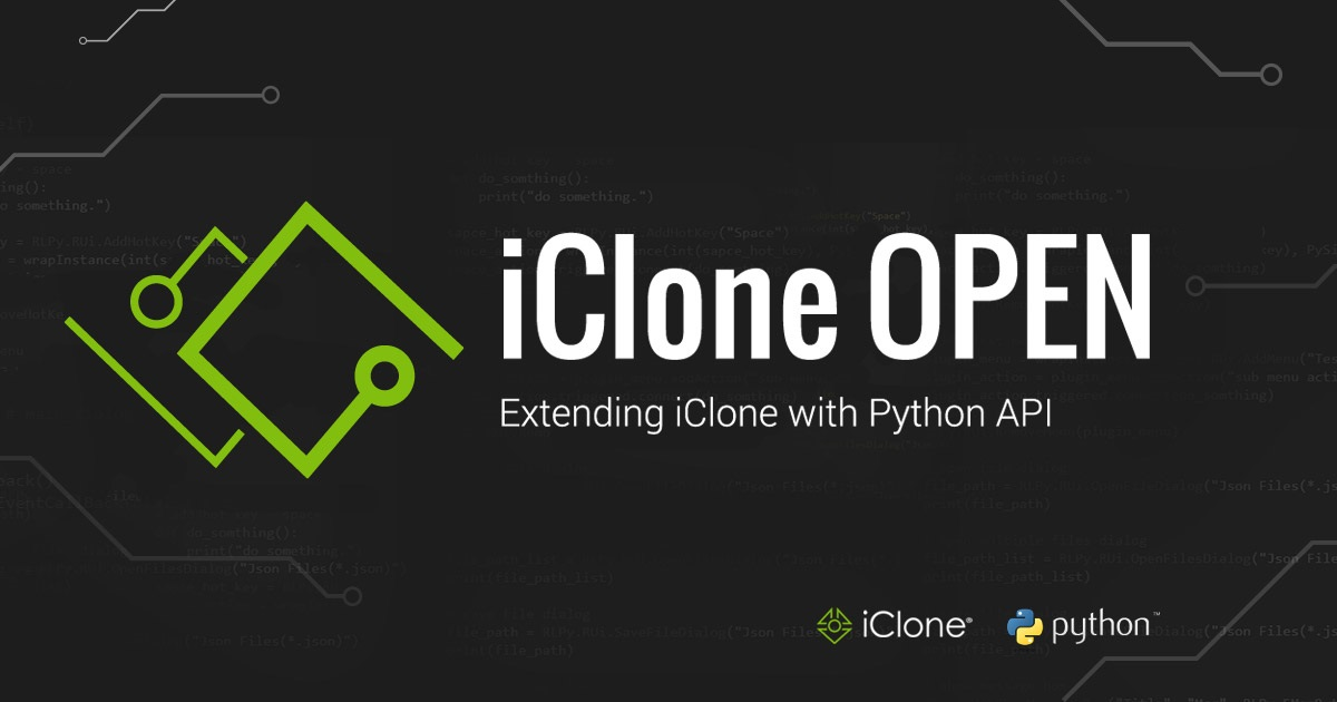 Extending iClone with Python API - iClone OPEN
