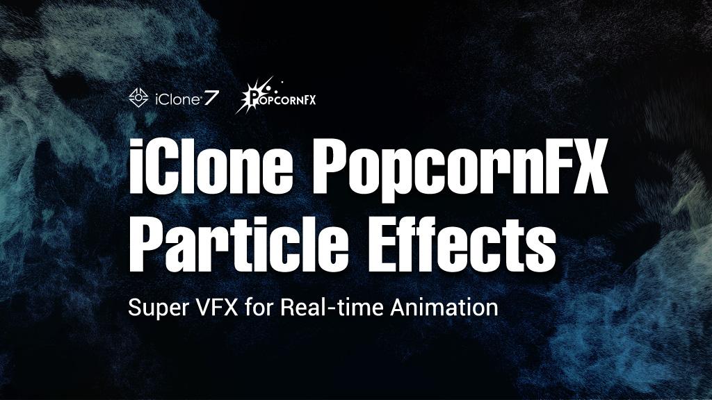 PopcornFX Particle Plug-in - Tutorials