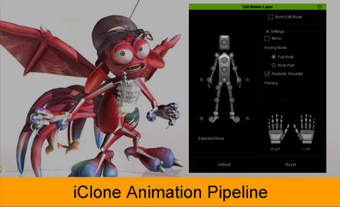 iClone 3D Animation Pipeline